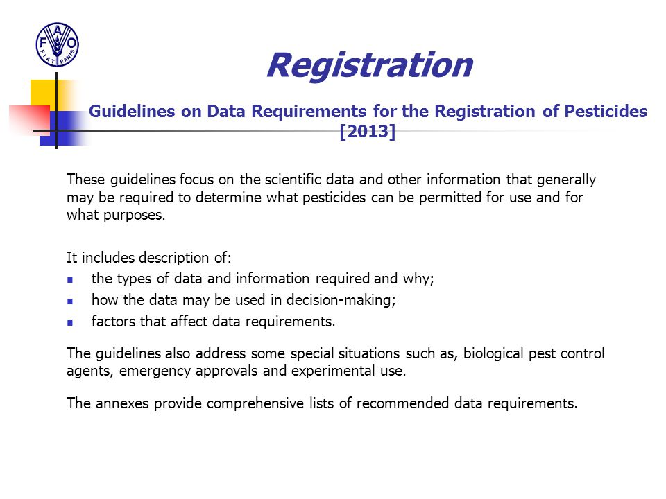 Registration Guidelines on Data Requirements for the Registration of Pesticides [2013]